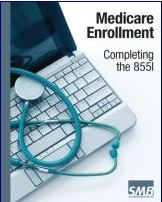 Medical billing books - Medicare Enrollment - Completing the 855I Form Image